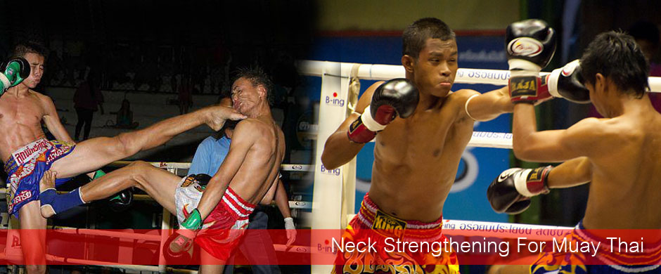 Neck Strengthening For Muay Thai