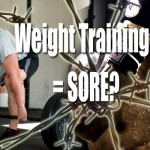 Weight Training Making You Too Sore For Muay Thai?