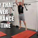 Muay Thai Power Endurance Finisher