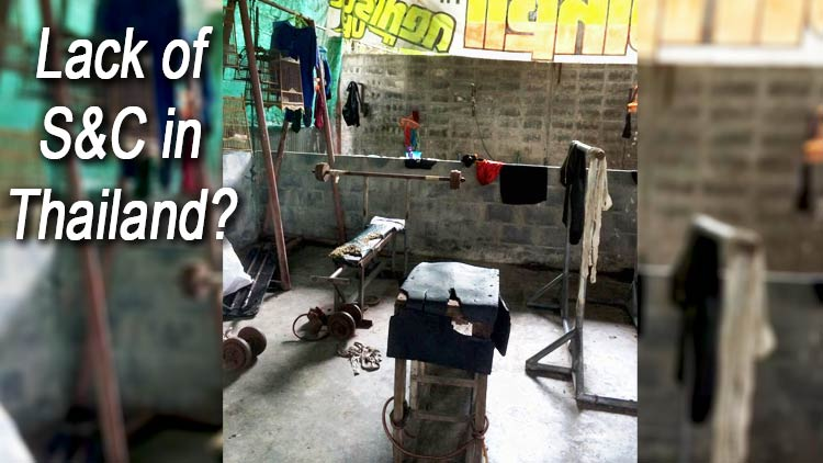 Lack of Strength and Conditioning in Thailand?