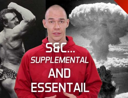 Strength and Conditioning… Supplemental AND Essential