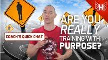 Training with purpose