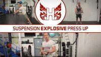 Suspension Explosive Press Up