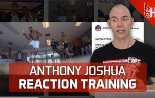 Anthony Joshua Reaction Training