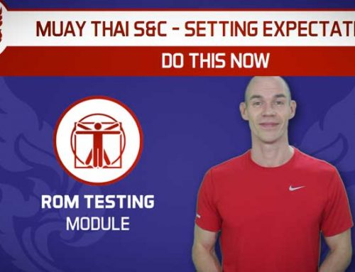 DO THIS NOW – SETTING EXPECTATIONS FOR MUAY THAI STRENGTH AND CONDITIONING