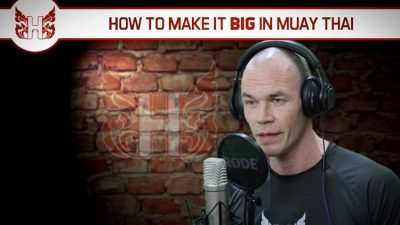 How to make it big in Muay Thai