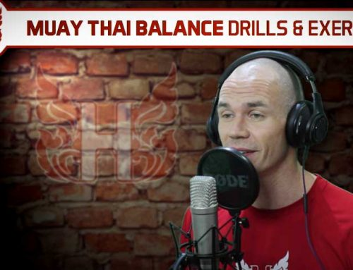 MUAY THAI BALANCE DRILLS AND EXERCISES