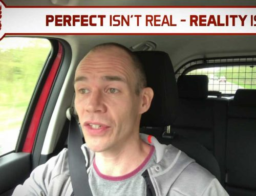 TRAINING PLAN: PERFECT IS NOT REAL – REALITY IS!
