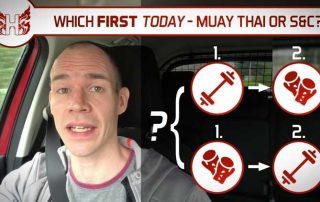 Which First Today – Muay Thai or Strength and Conditioning?