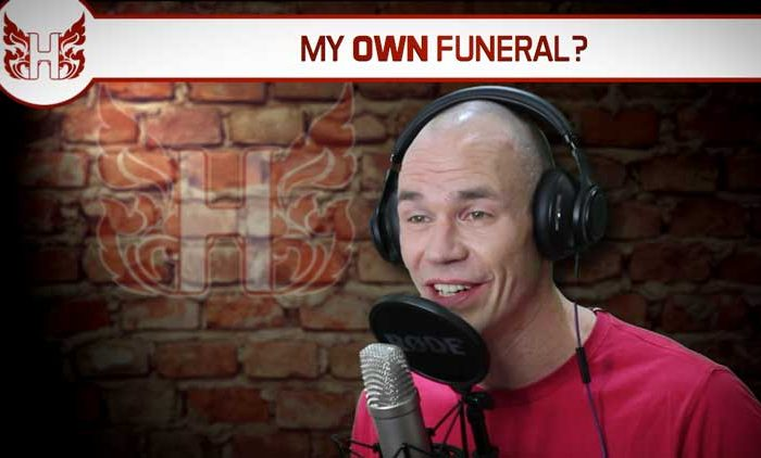 My Own Funeral?