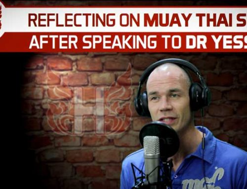 REFLECTING ON MUAY THAI S&C AFTER SPEAKING TO DR YESSIS