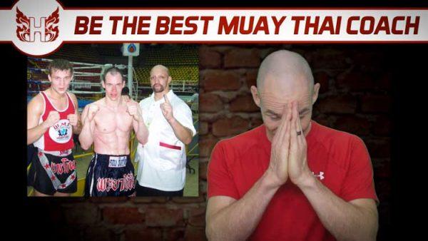 Be the best Muay Thai coach