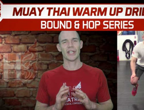 MUAY THAI WARM UP DRILLS – BOUND AND HOP SERIES