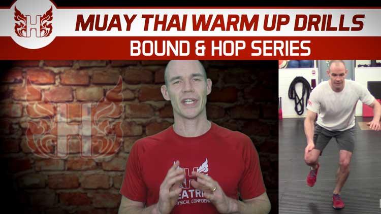 Muay Thai warm up drills – Bound And Hop Series