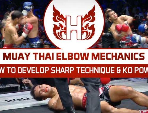 MUAY THAI ELBOW MECHANICS – HOW TO DEVELOP SHARP TECHNIQUE & KO POWER