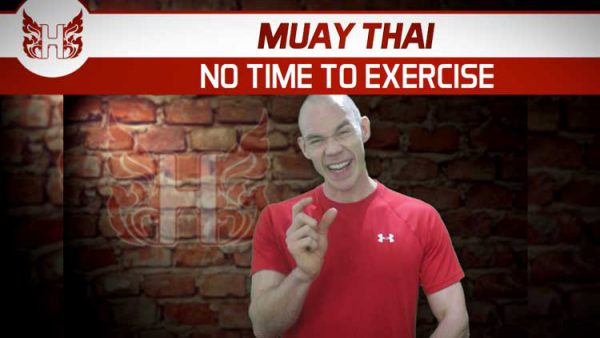 Muay Thai No Time To Exercise