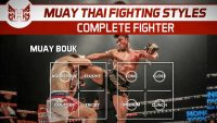 Muay Thai Styles And Becoming A Complete Fighter