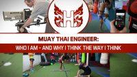 Muay Thai Engineer: Who I am, and why I think the way I think