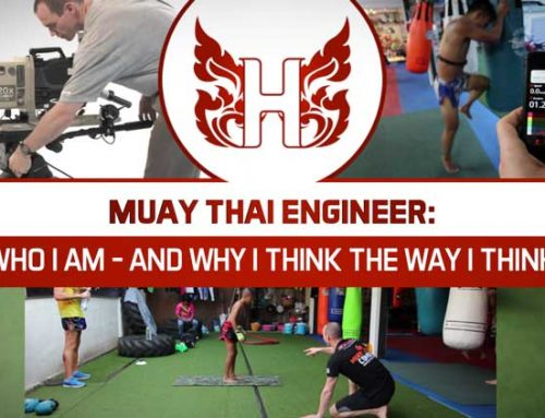 MUAY THAI ENGINEER: WHO I AM, AND WHY I THINK THE WAY I THINK