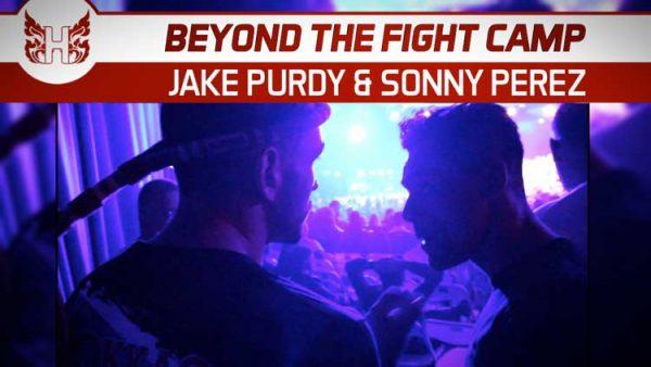 Beyond The Fight Camp – Jake Purdy & Sonny Perez @ Yokkao 32
