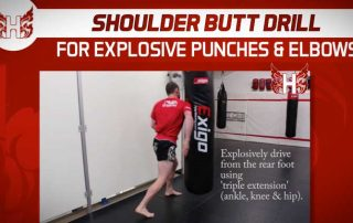 Shoulder Butt Drill For Explosive Punches and Elbows