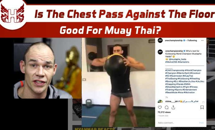 Is The Chest Throw Against The Floor Any Good For Muay Thai