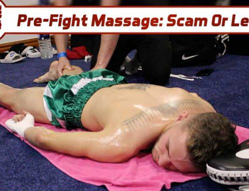 Pre-fight Massage: Scam or Legit?