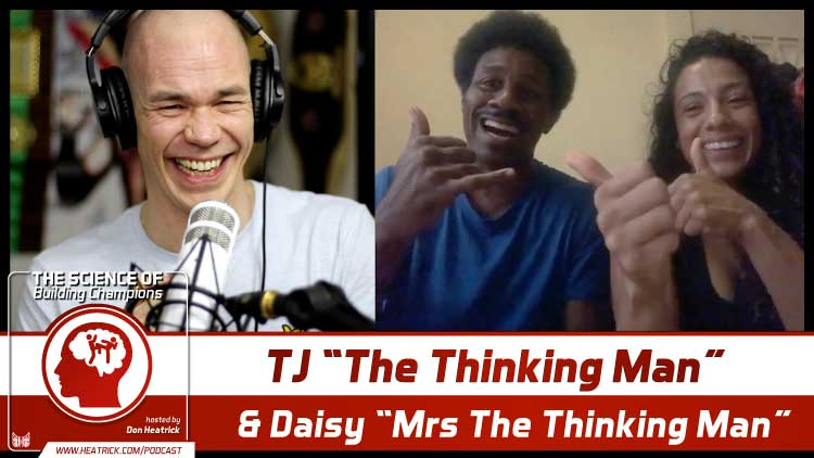 The Science of Building Champions Podcast – TJ The Thinking Man and Daisy Mrs The Thinking Man