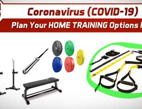 Coronavirus (COVID-19): Plan Your HOME TRAINING Options Now