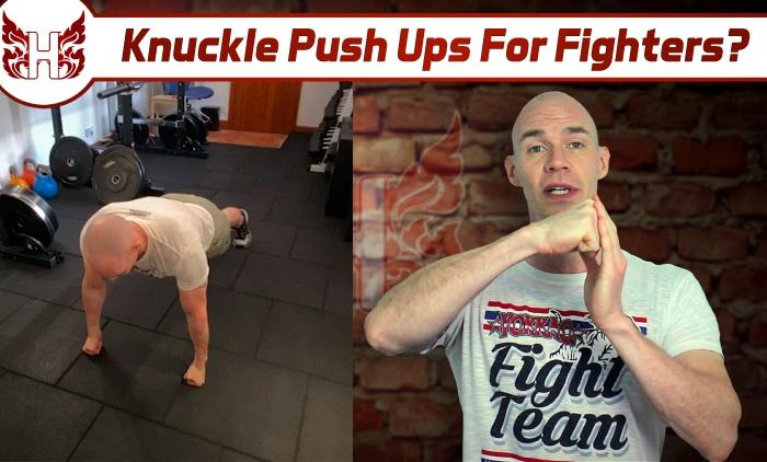 Knuckle Push Ups For Fighters?
