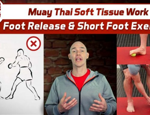 Muay Thai Soft Tissue Work – Foot Release & Short Foot Exercise