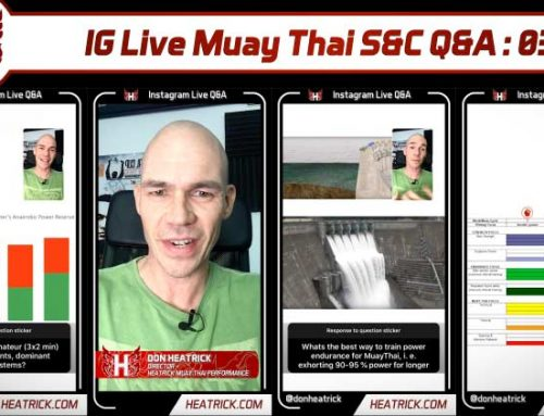 IG Live Muay Thai S&C Q&A 03 – How Often to Push Hard in Training – Placing MT Skill & Fitness in a Fight Camp – Non-impact Cardio – Tournament Prep & More