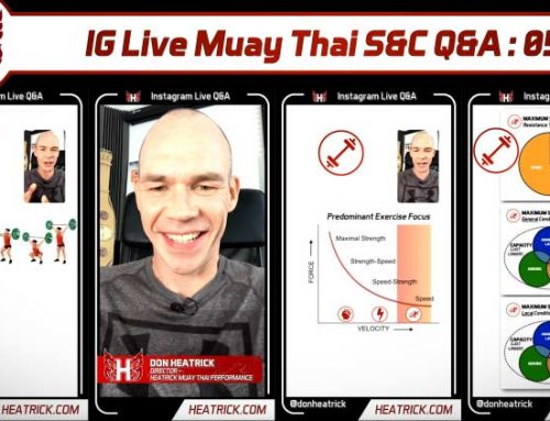 IG Live Muay Thai S&C Q&A 05 – Olympic Lifting Variants For Muay Thai, When Is Enough Aerobic Capacity, HIIT Or Threshold, Absolute or Relative Strength, & More