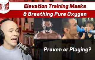 Elevation Training Masks, & Breathing Pure Oxygen— Proven or Playing?
