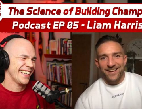 Liam Harrison – The Science of Building Champions Podcast